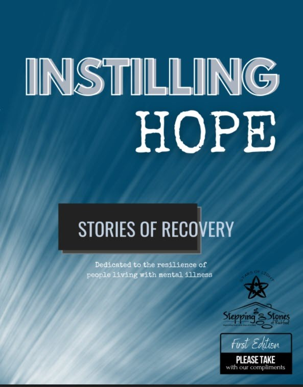 Instilling Hope: Stories of Recovery